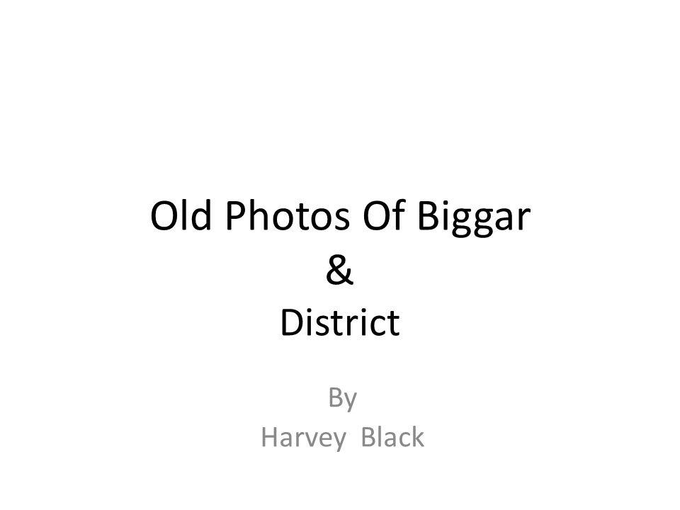 Old Photos Of Biggar & District By Harvey Black