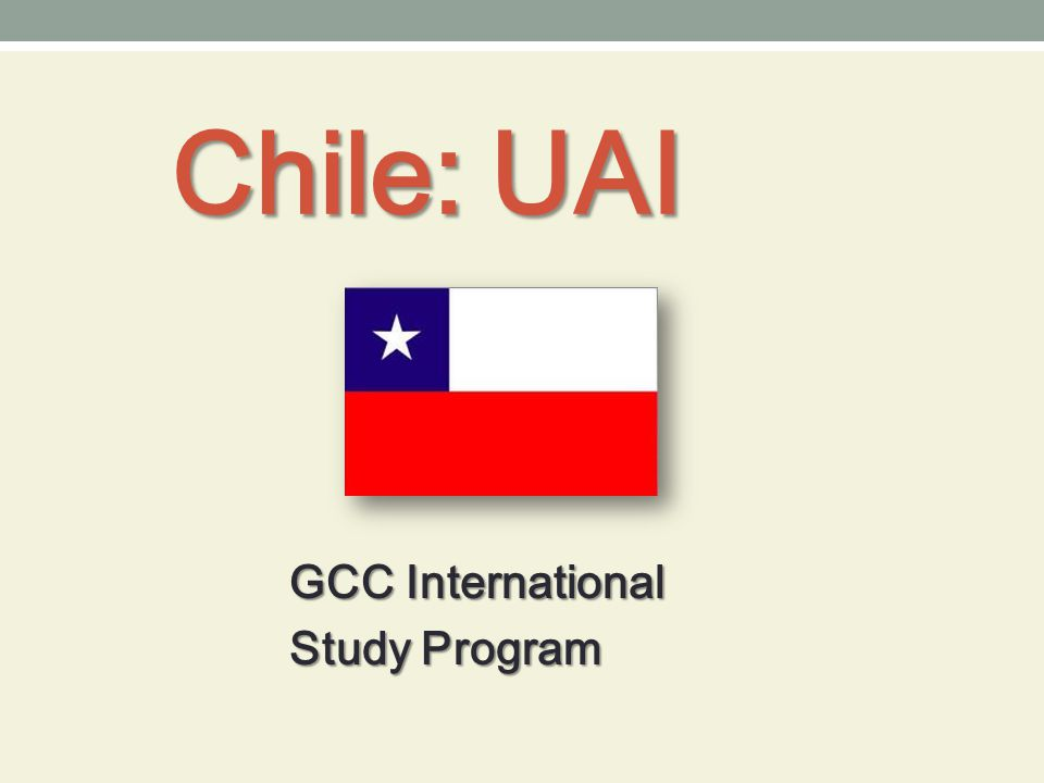 Chile: UAI GCC International Study Program