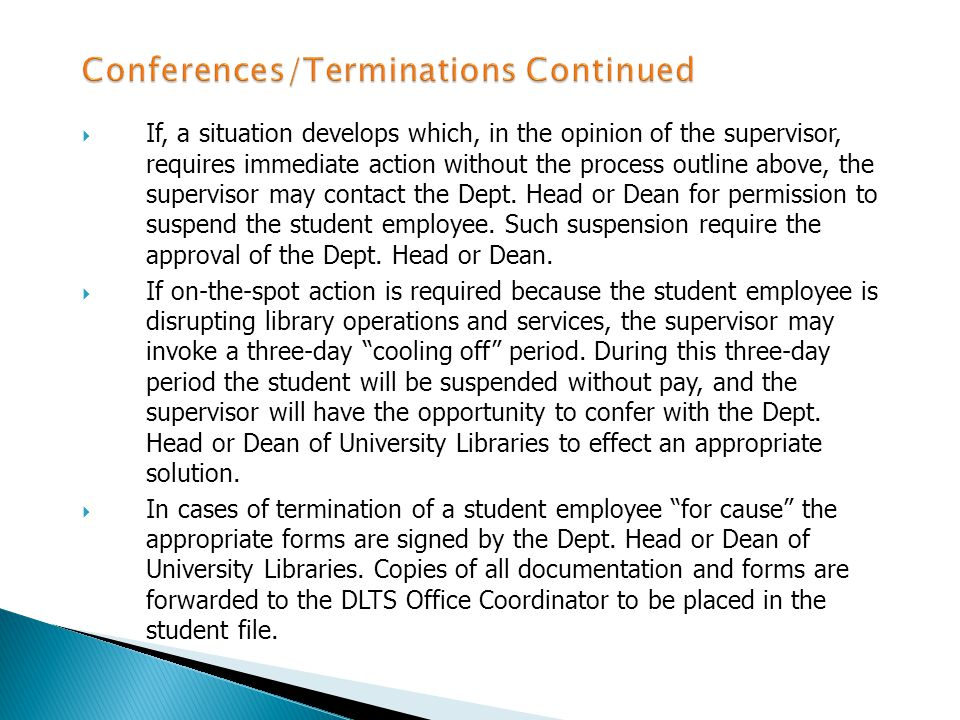 If the student employee does not effect the required changes, a second conference is held.