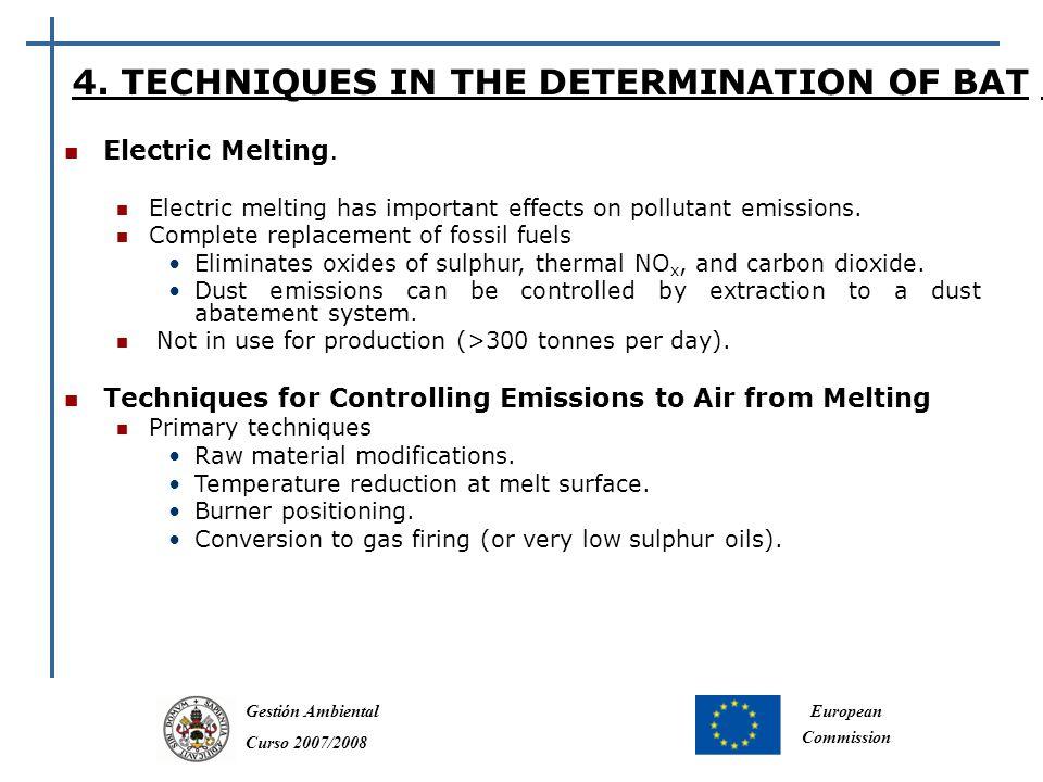 Gestión Ambiental Curso 2007/2008 European Commission 4.
