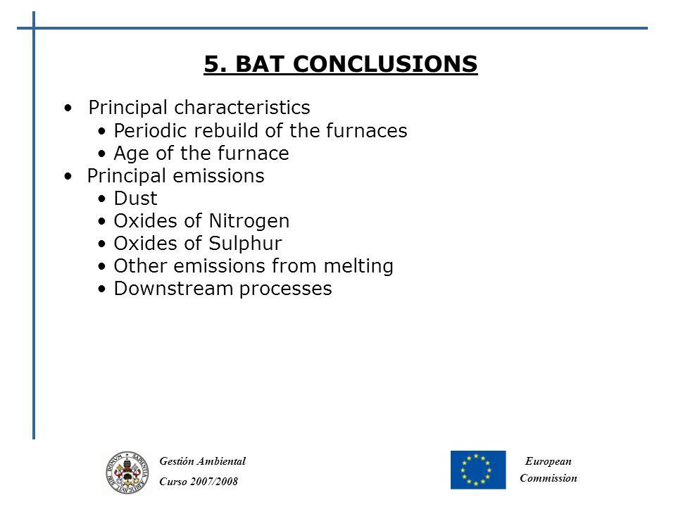 Gestión Ambiental Curso 2007/2008 European Commission 5.