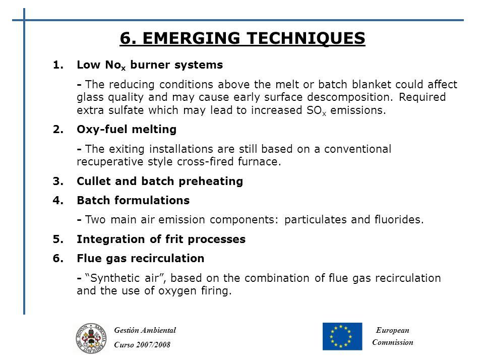 Gestión Ambiental Curso 2007/2008 European Commission 6.