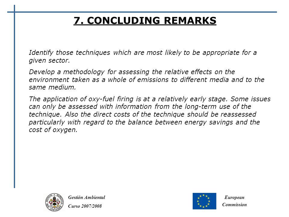 Gestión Ambiental Curso 2007/2008 European Commission 7.