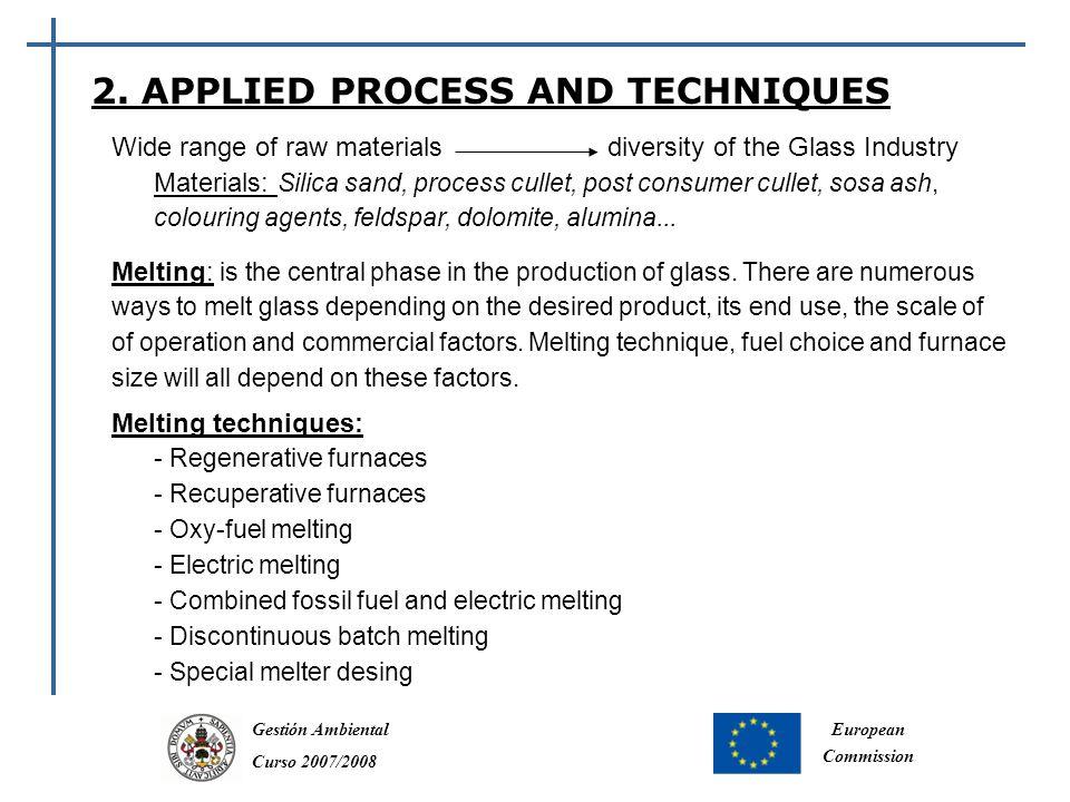 Gestión Ambiental Curso 2007/2008 European Commission 2.