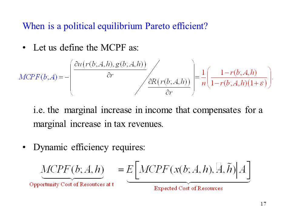 17 When is a political equilibrium Pareto efficient.