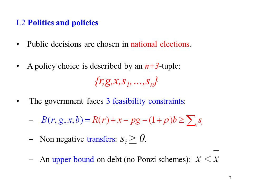I.2 Politics and policies Public decisions are chosen in national elections.