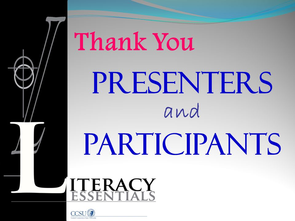 Participants and Presenters Thank You