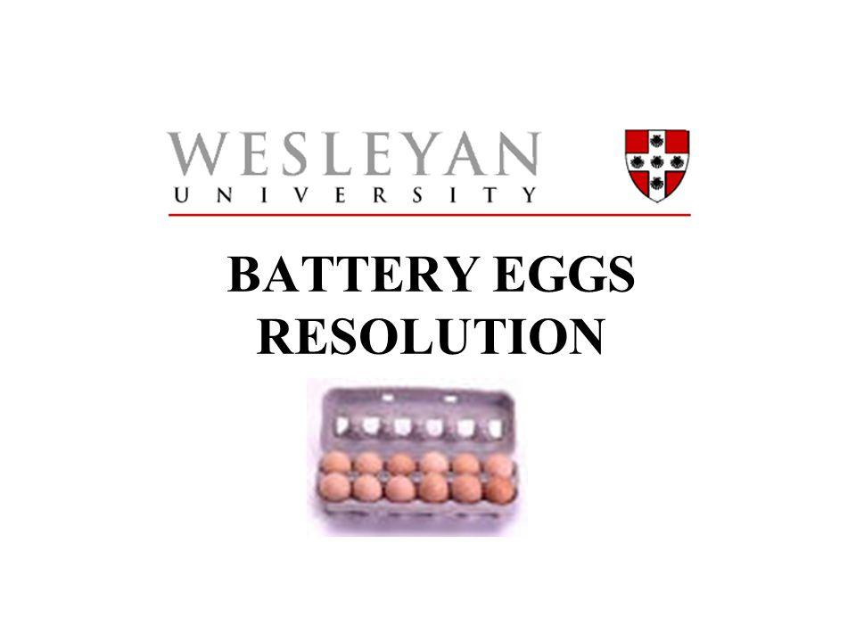 BATTERY EGGS RESOLUTION