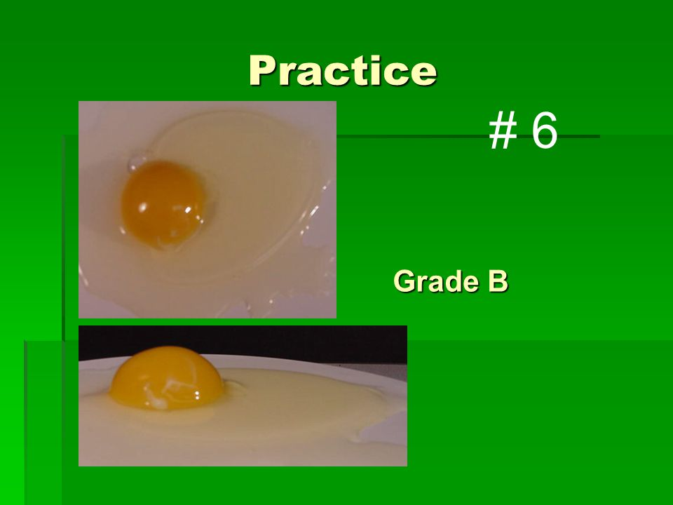 Practice Grade B # 6