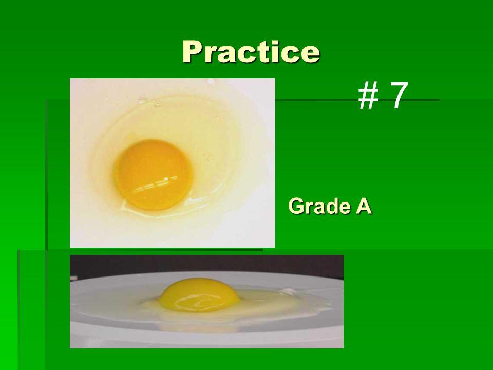 Practice Grade A # 7