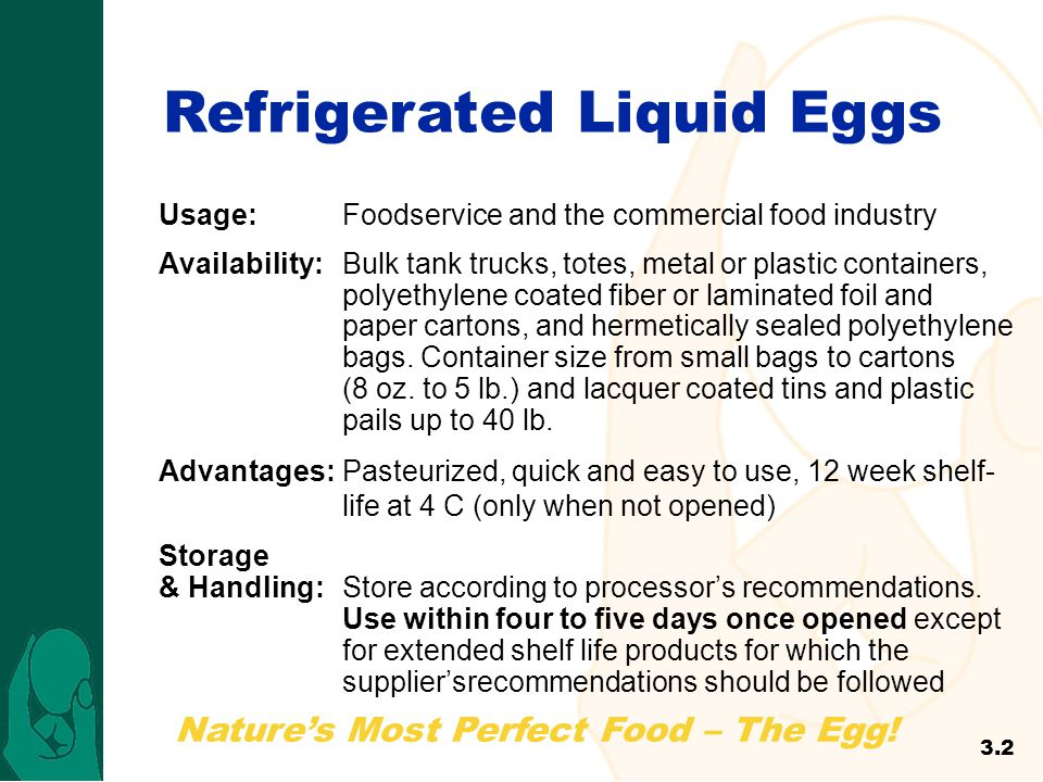 Natures Most Perfect Food – The Egg! Usage:Foodservice and the commercial food industry Availability:Bulk tank trucks, totes, metal or plastic contain