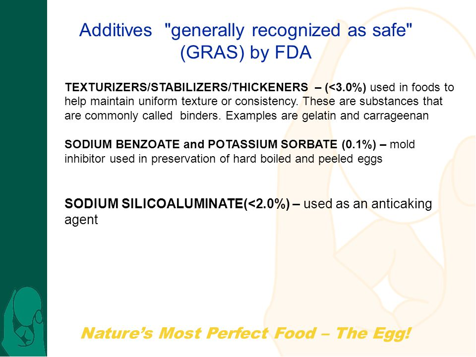 Natures Most Perfect Food – The Egg! TEXTURIZERS/STABILIZERS/THICKENERS – (<3.0%) used in foods to help maintain uniform texture or consistency. These