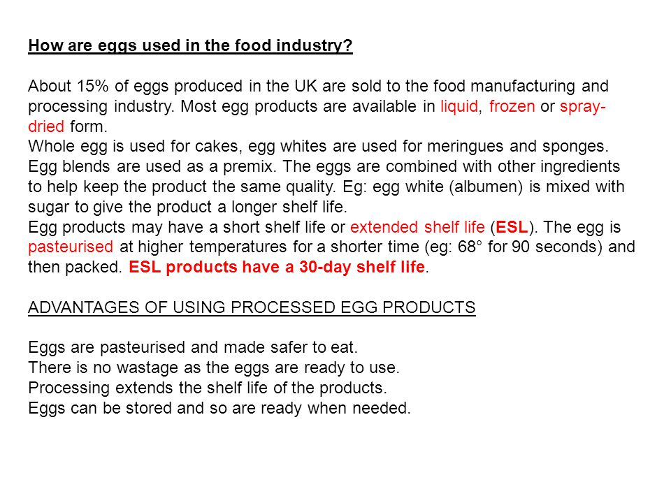 How are eggs used in the food industry.