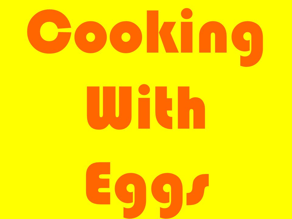 Cooking With Eggs