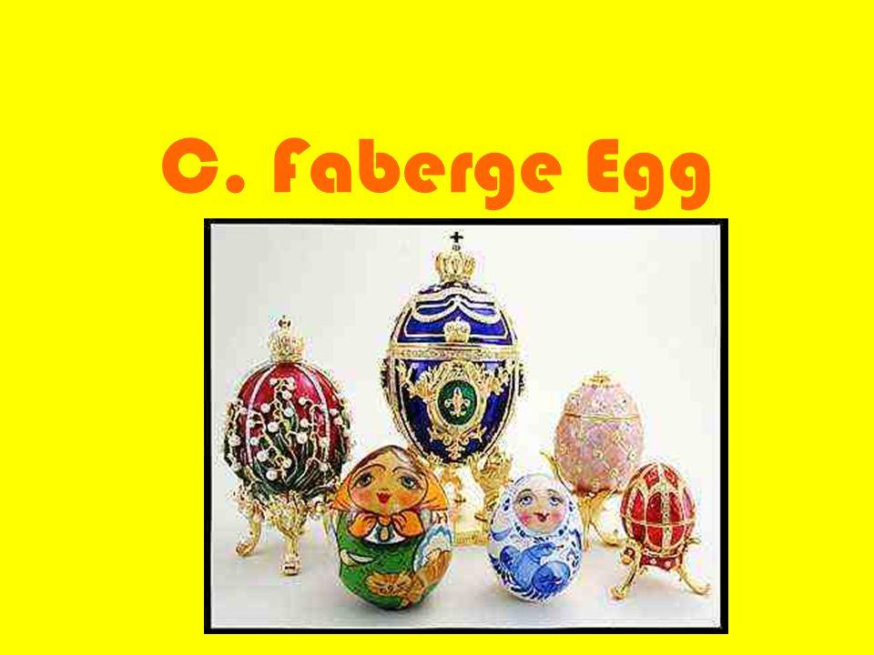 C. Faberge Egg
