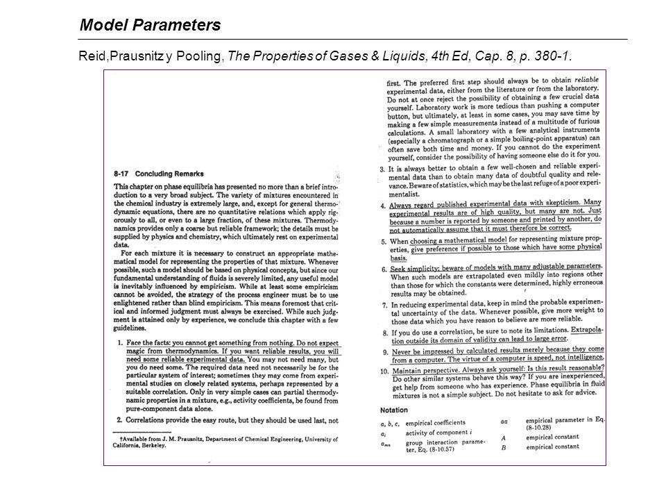 Model Parameters Reid,Prausnitz y Pooling, The Properties of Gases & Liquids, 4th Ed, Cap.