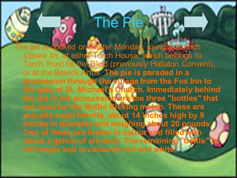 History 2 Other traditional egg rolling sites are the castle moat at Penrith, Bunkers Hill in Derby and Arthur s Seat in Edinburgh.
