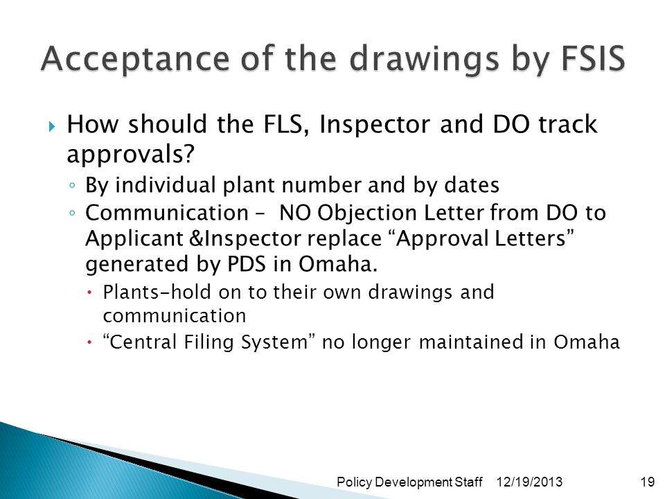 How should the FLS, Inspector and DO track approvals.