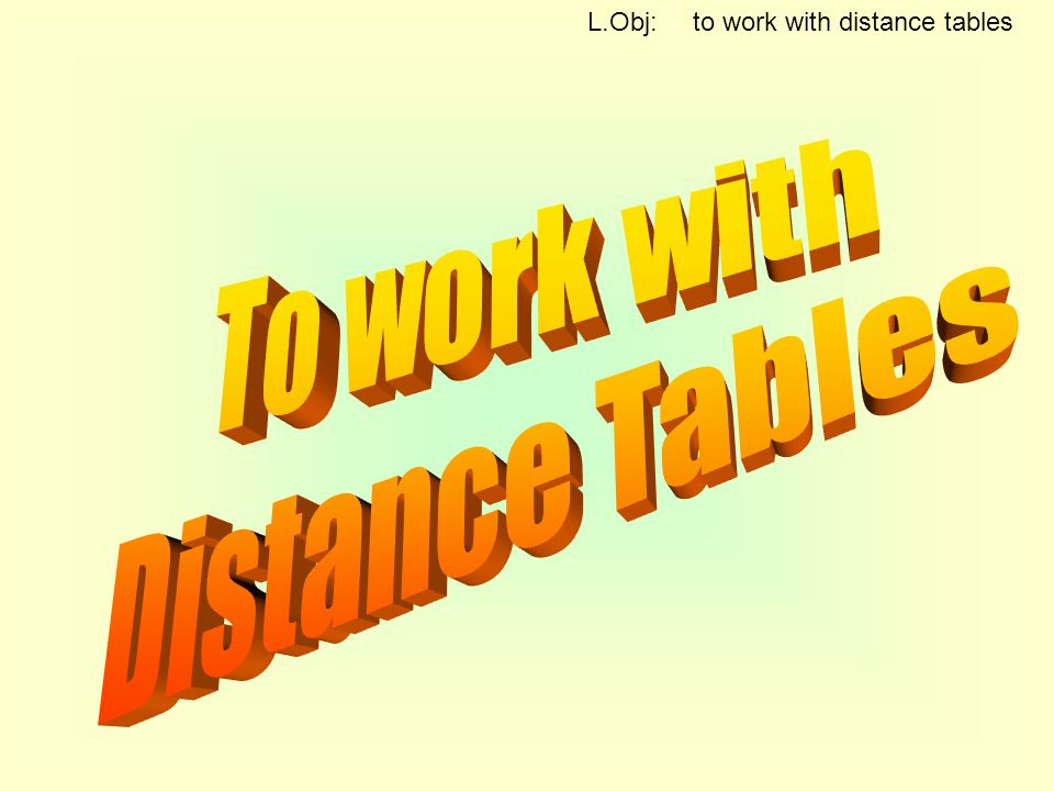 L.Obj: to work with distance tables