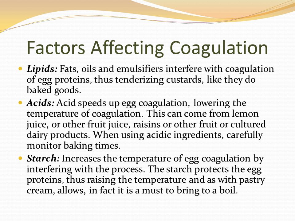 Use of Starches Tip Be certain to fully cook your starch based custards.