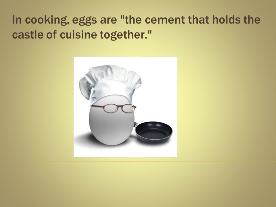 Eggs are a nutrient dense food and contain essential amino acids as well as many vitamins and minerals.