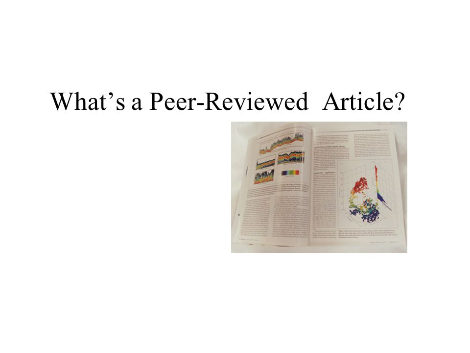 Whats a Peer-Reviewed Article