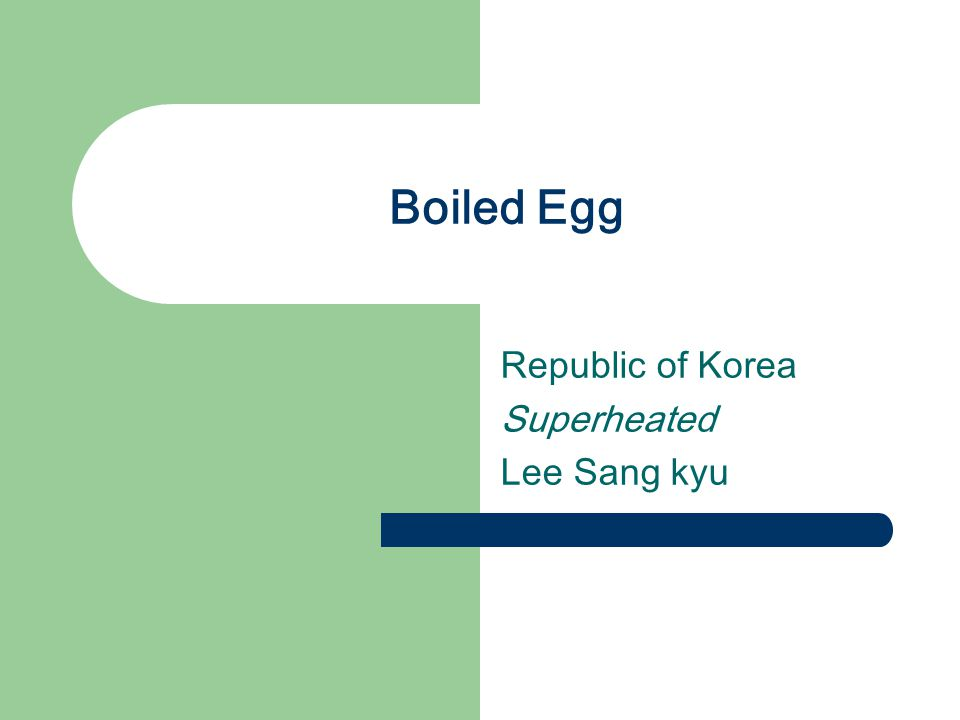 Boiled Egg Republic of Korea Superheated Lee Sang kyu