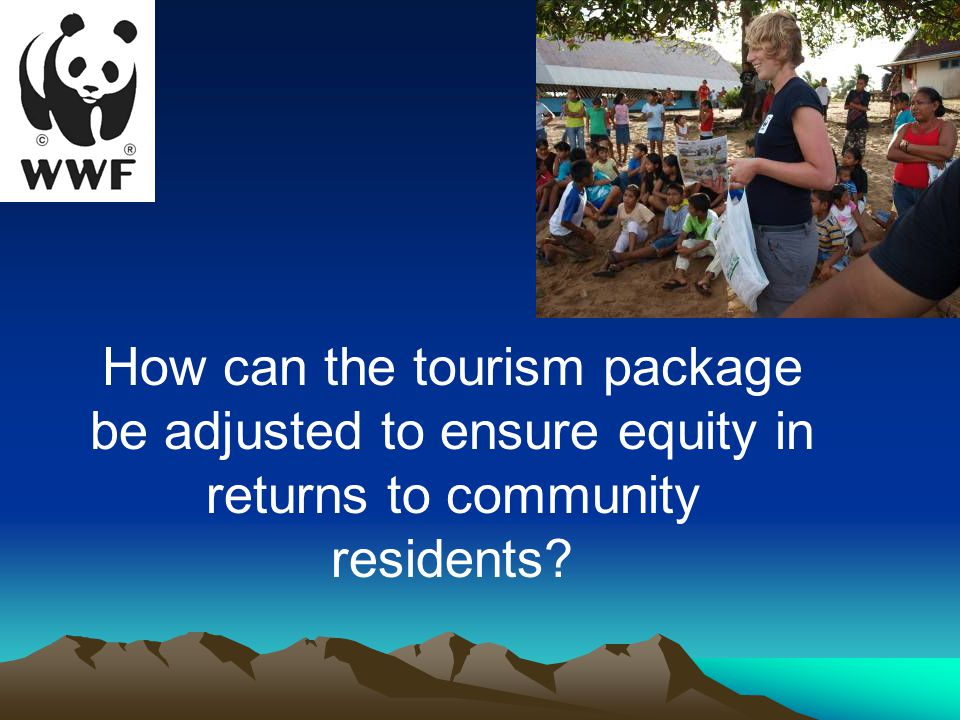 How can the tourism package be adjusted to ensure equity in returns to community residents