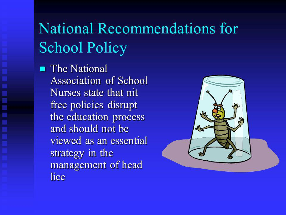 National Recommendations for School Policy The American Academy of Pediatrics recommends that no healthy child be excluded from or allowed to miss sch