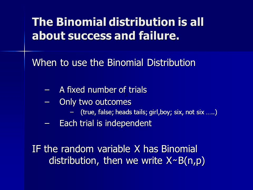 Sometimes you have to use the Binomial Formula