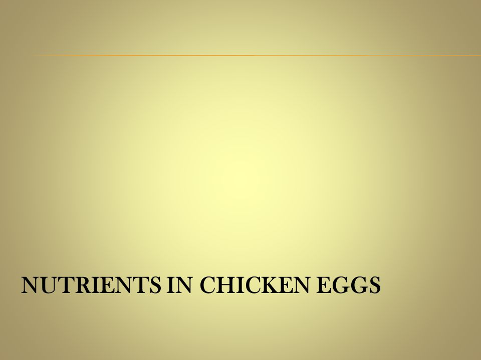 NUTRIENTS IN CHICKEN EGGS