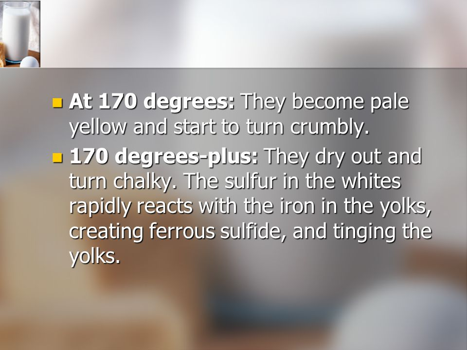 At 170 degrees: They become pale yellow and start to turn crumbly.