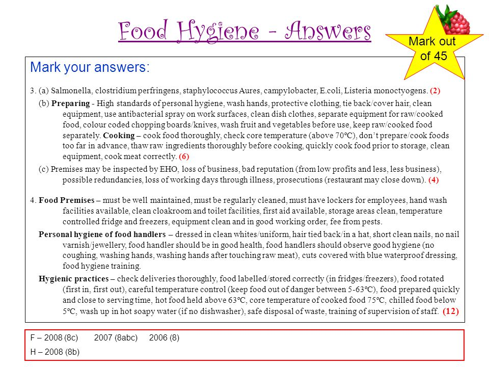 Food Hygiene - Answers Mark your answers: 3.