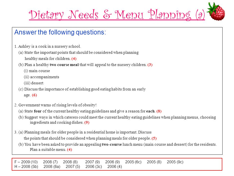Dietary Needs & Menu Planning (a) Answer the following questions: 1.