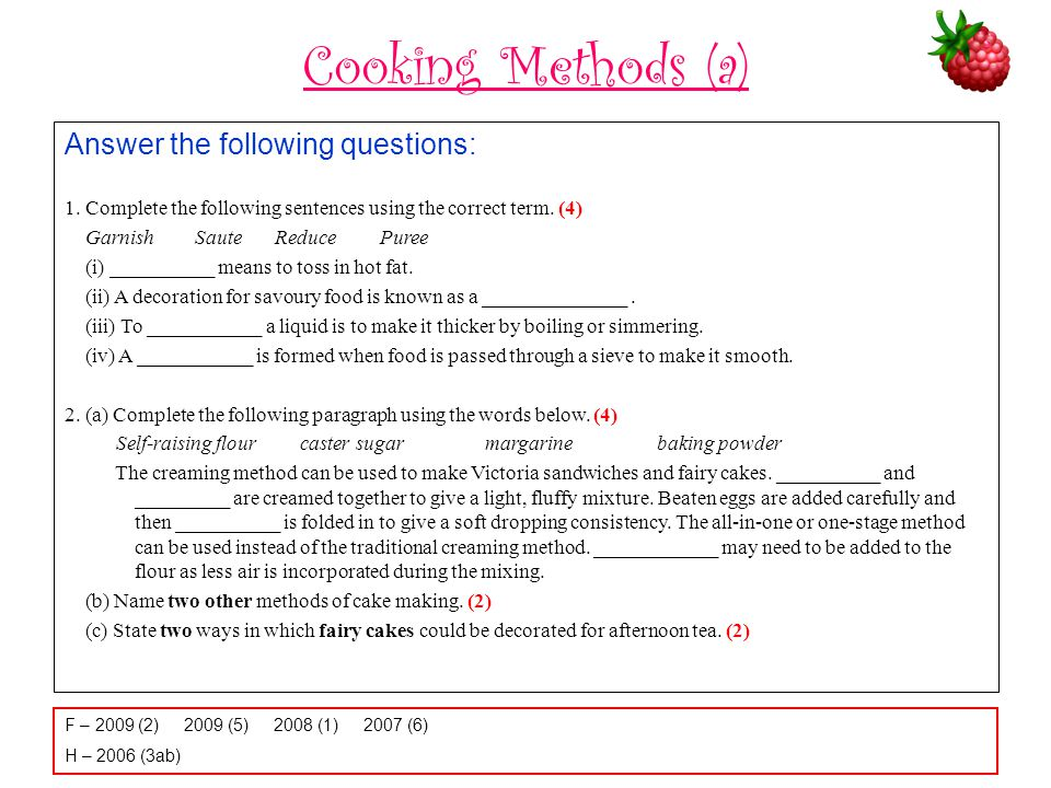 Cooking Methods (a) Answer the following questions: 1.