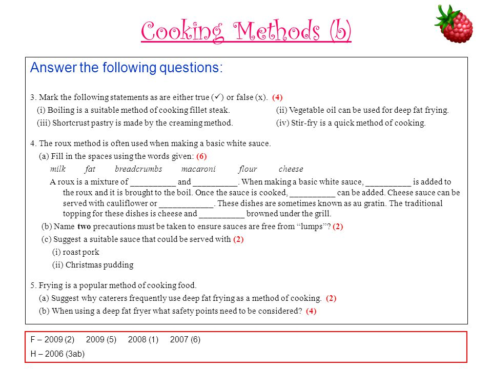 Cooking Methods (b) Answer the following questions: 3.