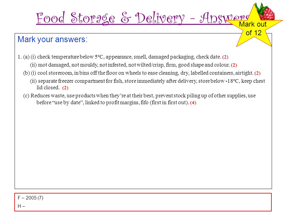 Food Storage & Delivery - Answers Mark your answers: 1.