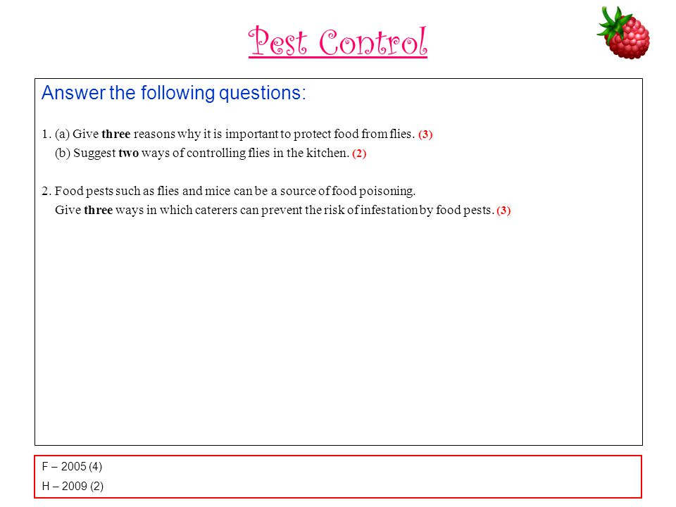 Pest Control Answer the following questions: 1.