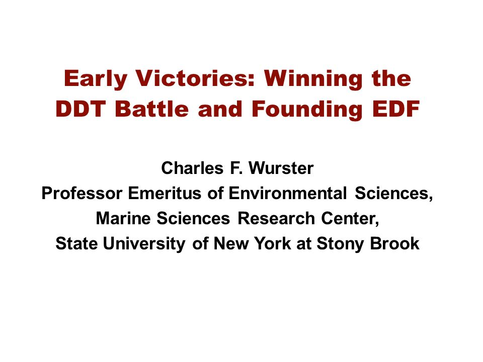 The Battle to Ban DDT Dartmouth College, Hanover, NH, 1963-1965.