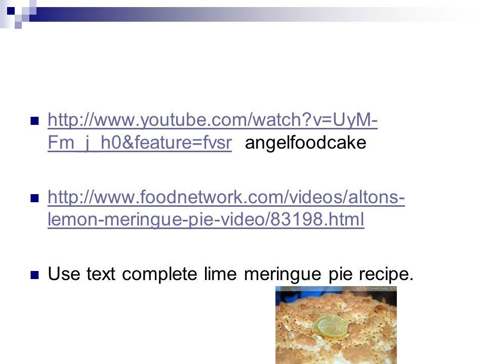 http://www.youtube.com/watch?v=UyM- Fm_j_h0&feature=fvsr angelfoodcake http://www.youtube.com/watch?v=UyM- Fm_j_h0&feature=fvsr http://www.foodnetwork