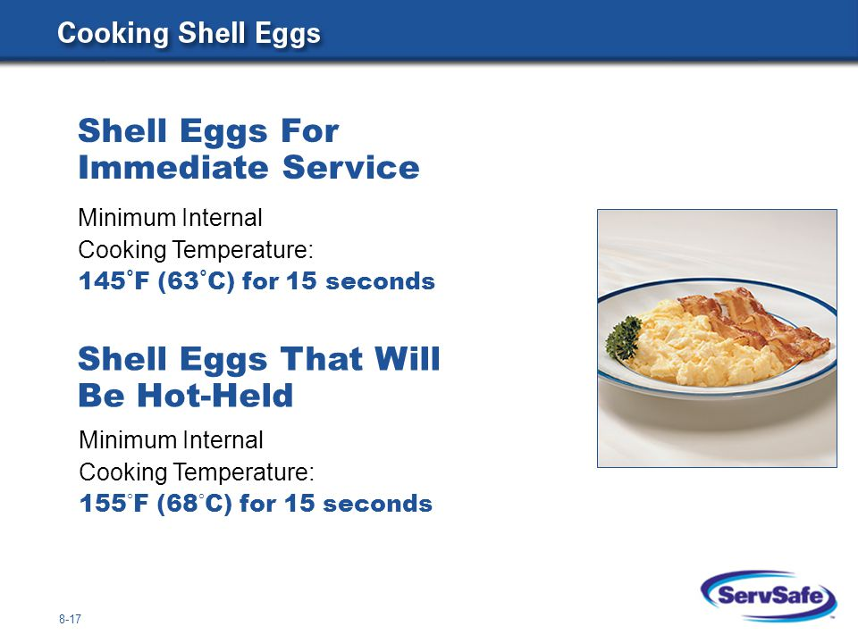 8-18 Minimum Internal Cooking Temperature: 135 ° F (57 ° C) Fruit or Vegetables That Will Be Hot-Held for Service