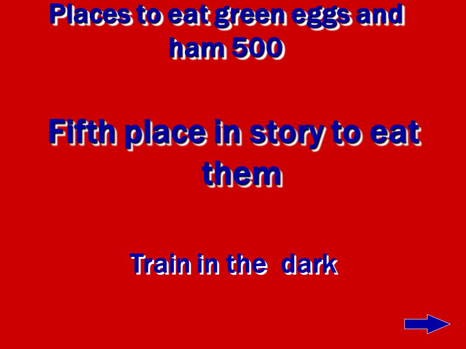 Places to eat green eggs and ham 400 Fourth place in order of story Car in tree