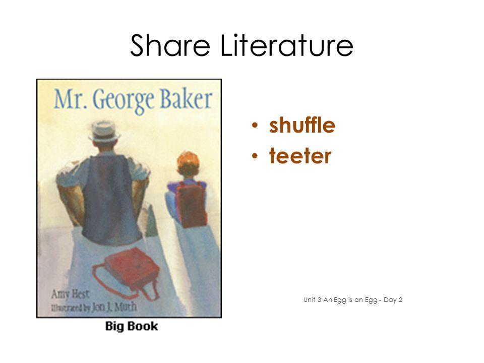 Share Literature shuffle teeter Unit 3 An Egg is an Egg - Day 2