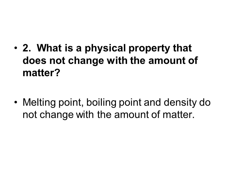 3.What happens during a physical change.