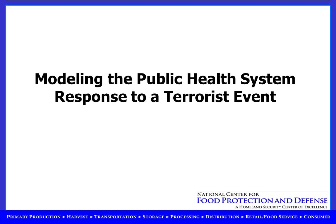 Modeling the Public Health System Response to a Terrorist Event