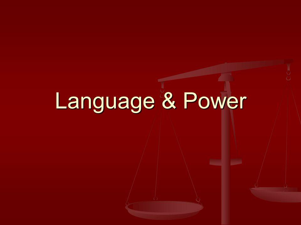 Language & Power
