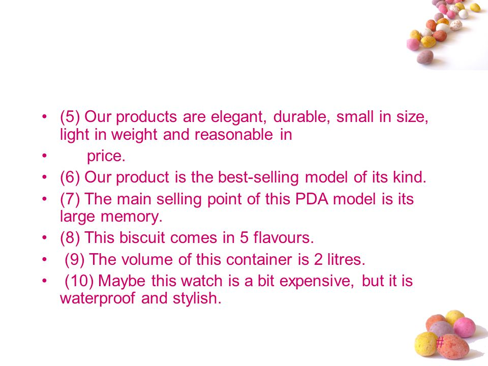# (5) Our products are elegant, durable, small in size, light in weight and reasonable in price.