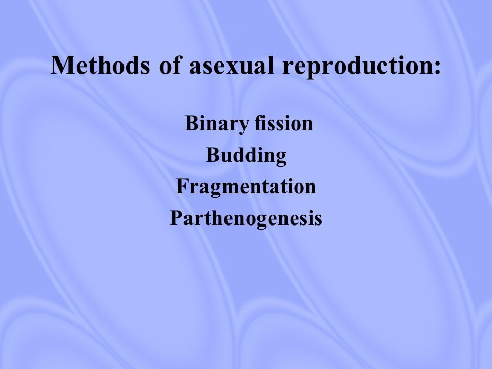 Methods of sexual reproduction: Pollination External Fertilization Internal Fertilization