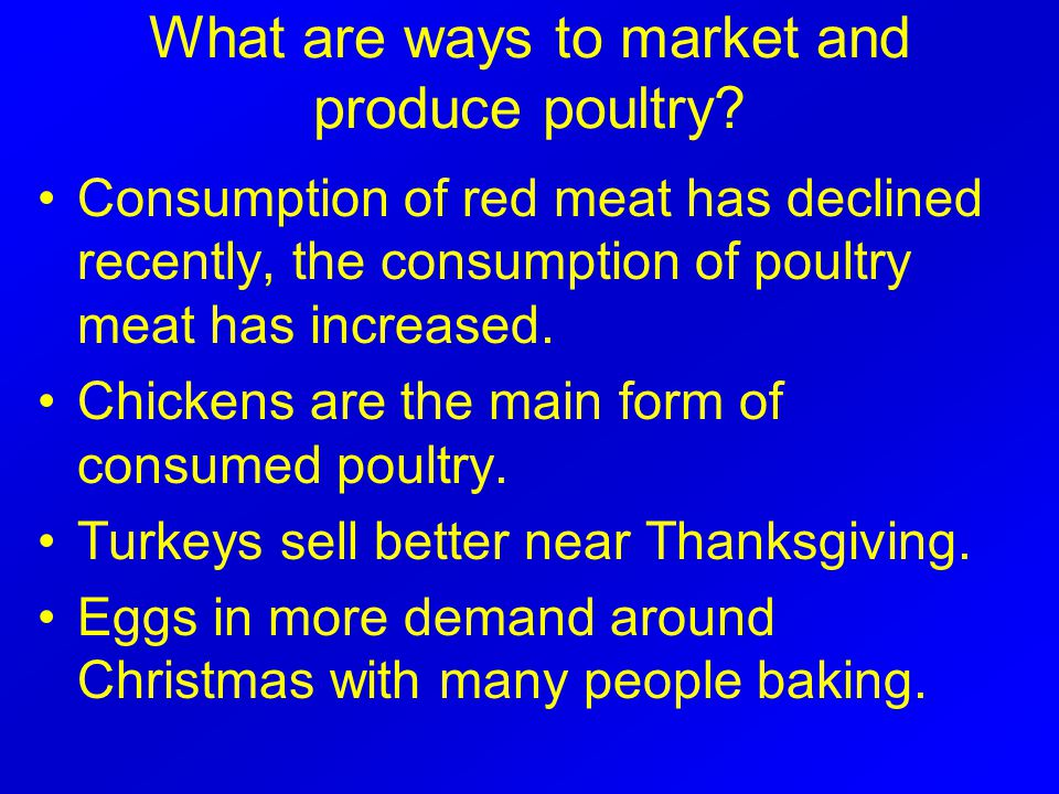 What are ways to market and produce poultry.