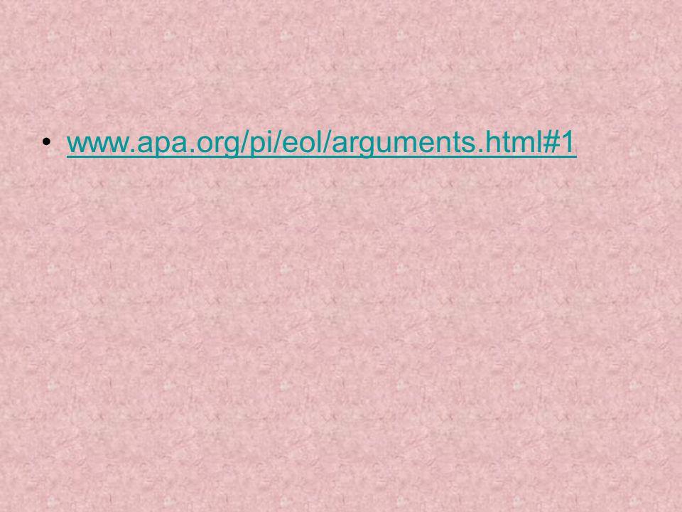 www.apa.org/pi/eol/arguments.html#1